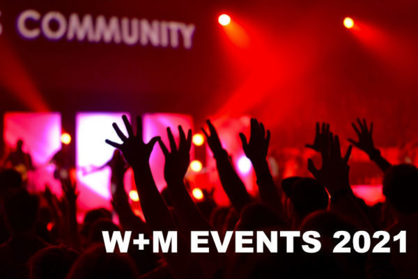 W+M Banner W+M Events 2021